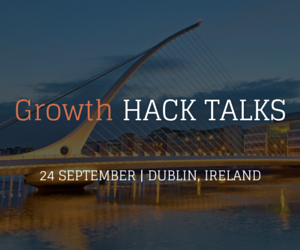 Growth hacking conference taking place in Dublin, Ireland